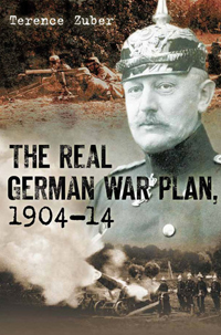 The Real German War Plan, 1904-1914